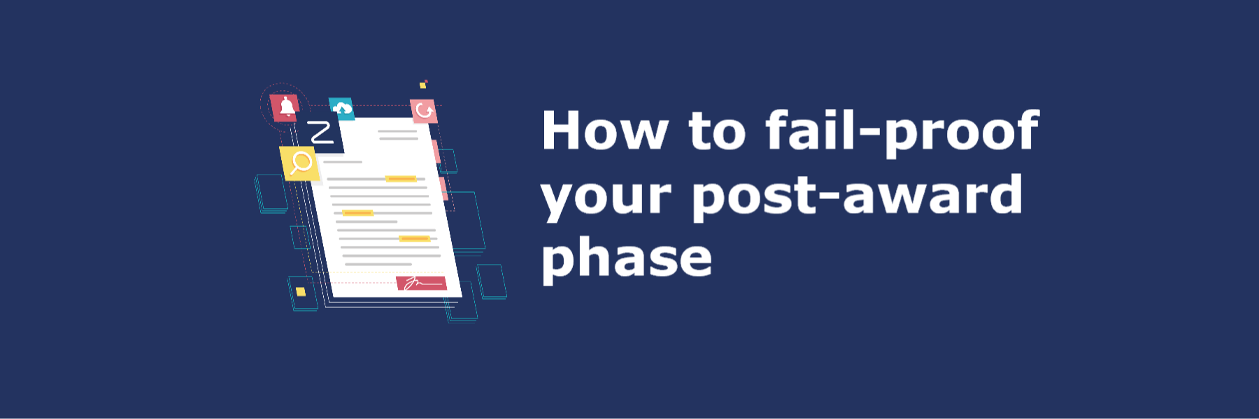 how to fail proof your post award phase - head