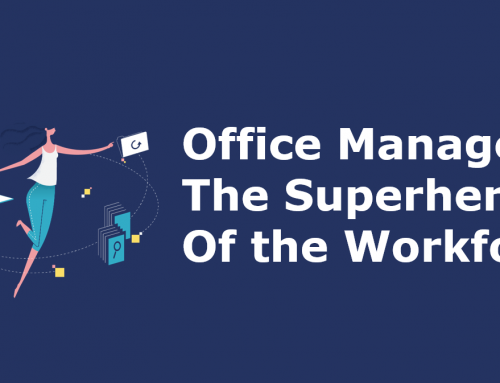 Office Managers: The Superheroes of the Workforce