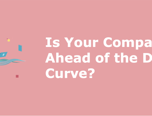 Is your company ahead of the digital curve?