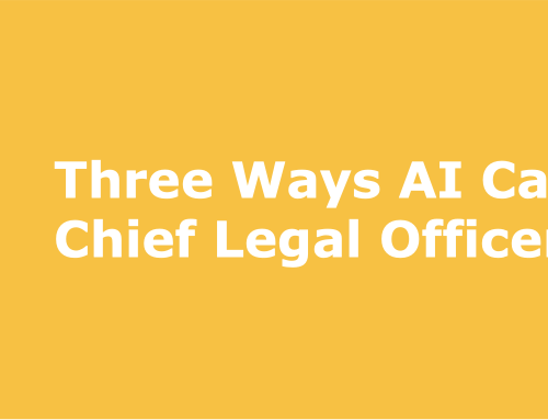 Three Ways AI Can Assist Chief Legal Officers