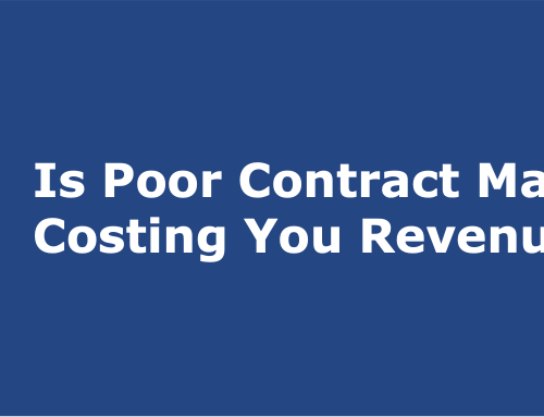 Is Poor Contract Management Costing You Revenue?